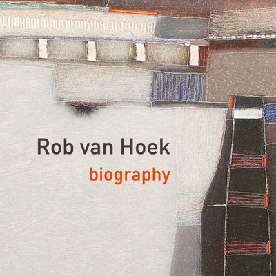 Rob van Hoek – Biography